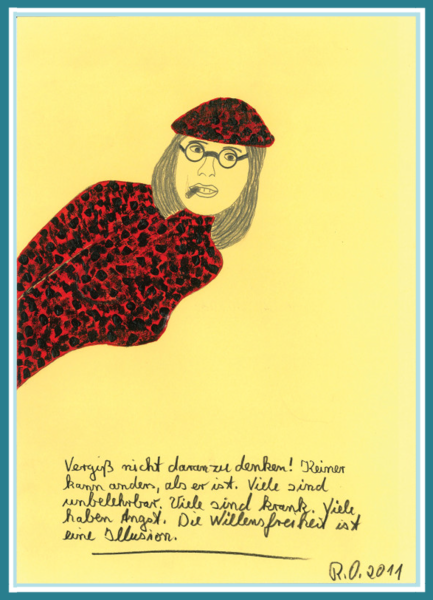 """Bild mit einer intellektuellen, hedonistischen Frau aus der Partyszene. Dazu folgender Spruch: """"Vergiss nicht daran zu denken! Keiner kann anders, als er ist. Viele sind unbelehrbar. Viele sind krank. Viele haben Angst. Die Willensfreiheit ist eine Illusion."""" Bild von Rainer Ostendorf erstellt."""